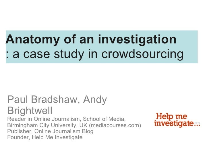 Anatomy Of An Investigation A Case Study In Crowdsourcing The Lond
