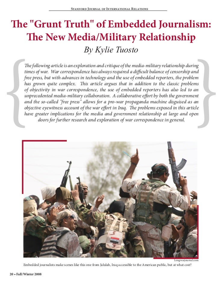 """Stanford Journal of International RelationsThe """"Grunt Truth"""" of Embedded Journalism:   The New Media/Military Relationship..."""