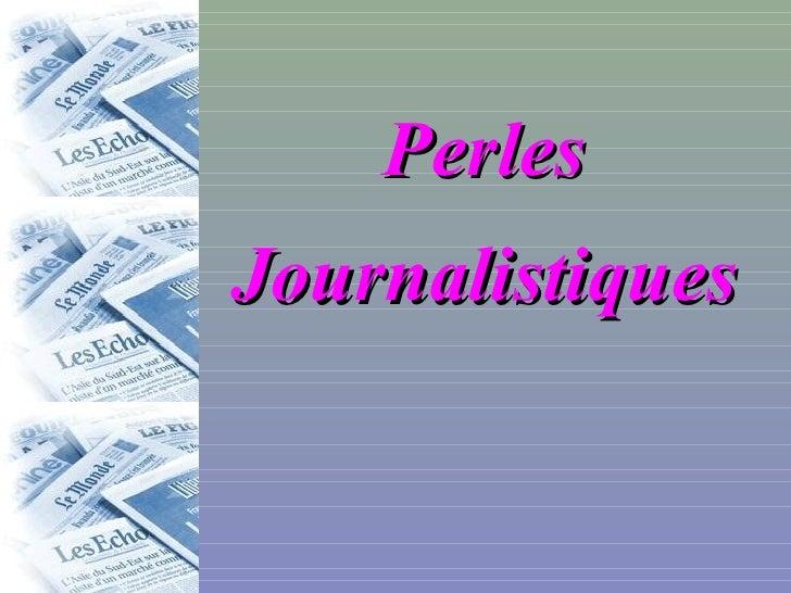 Perles  Journalistiques