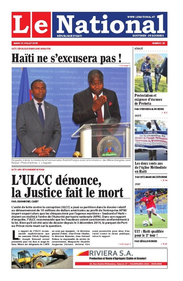 » P. 14 » P. 21 »  P. 7 SOCIÉTÉ SPORT » suite page 4 » lire page 5 U17 : Haïti qualifiée pour le 2e tour ! par Gérald Bor...