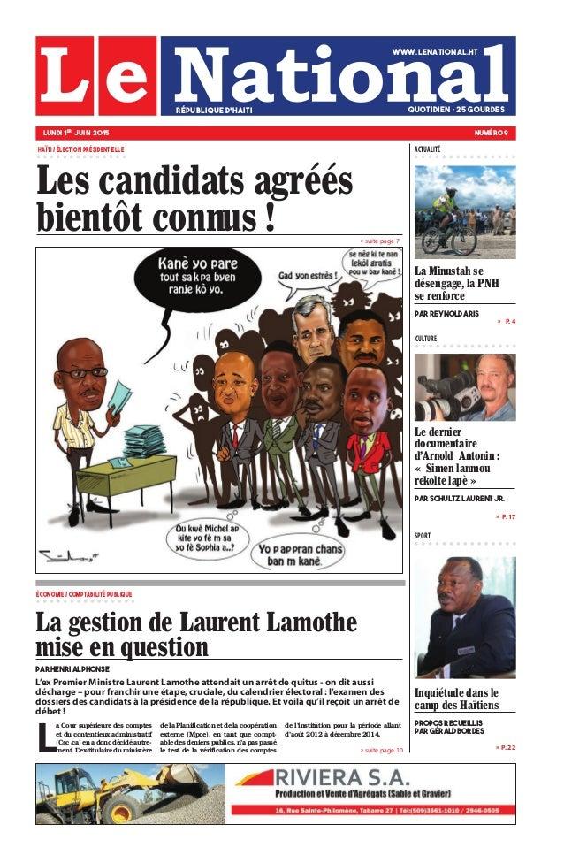 L'ex Premier Ministre Laurent Lamothe attendait un arrêt de quitus - on dit aussi décharge – pour franchir une étape, cruc...