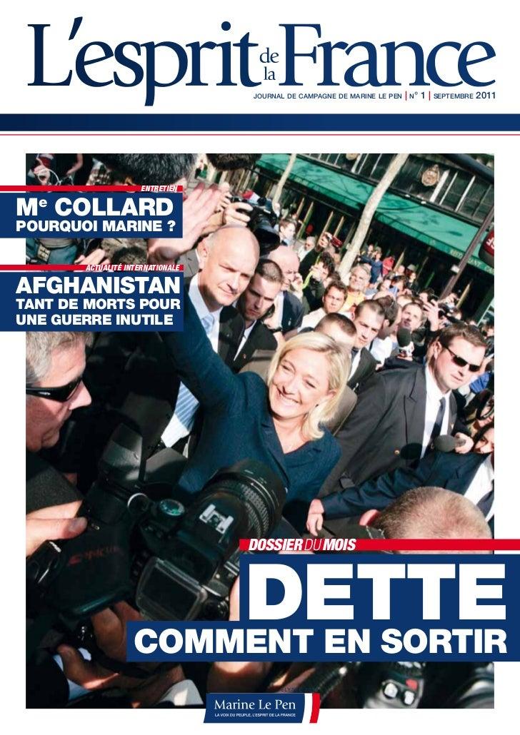 journal de campagne de marine le pen   | n°1 | septembre 2011                     entretienme collardpourquoi marine ?   ...