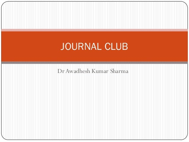 JOURNAL CLUBDr Awadhesh Kumar Sharma