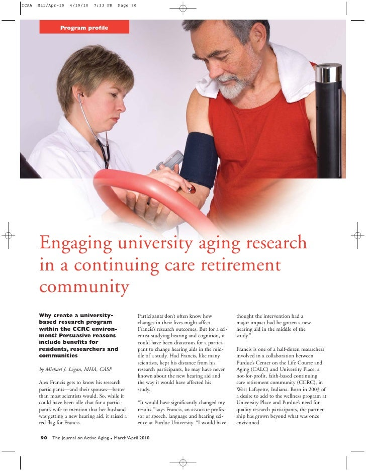 Program profile     Engaging university aging research in a continuing care retirement community Why create a university- ...