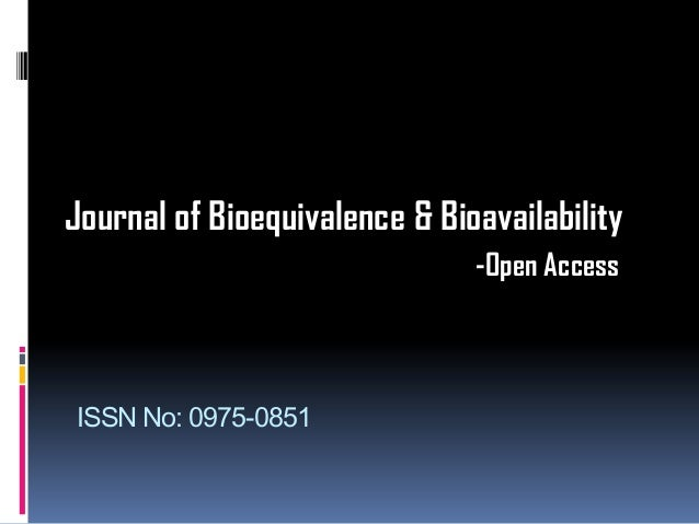 Journal of Bioequivalence & Bioavailability                               -Open AccessISSN No: 0975-0851