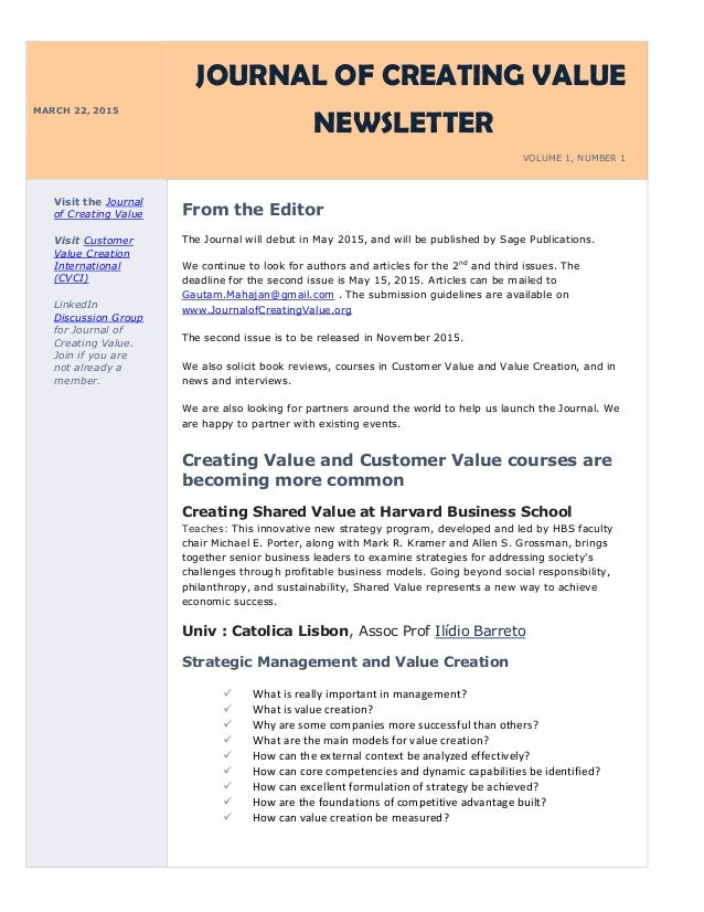 MARCH 22, 2015 JOURNAL OF CREATING VALUE NEWSLETTER VOLUME 1, NUMBER 1 Visit the Journal of Creating Value Visit Customer ...