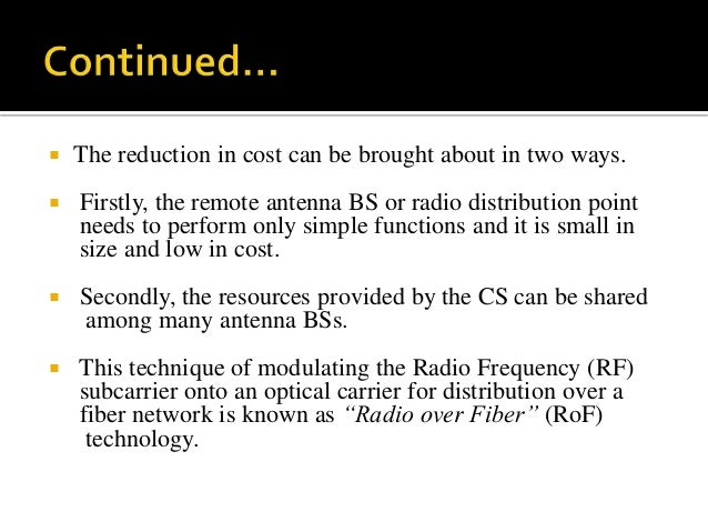 adaptation of radio over fiber technology Deployment of relay node (rn), with radio-over-fibre (rof) acting as the   bandwidth signal can be calculated by adapting the following expression, b .