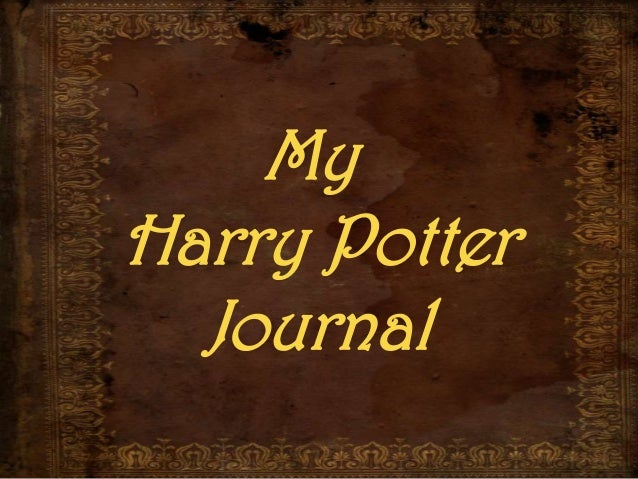 MyHarry Potter  Journal