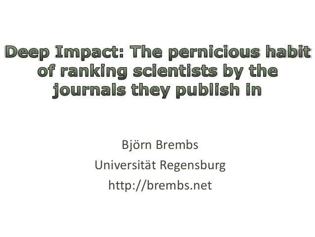 Björn Brembs Universität Regensburg http://brembs.net