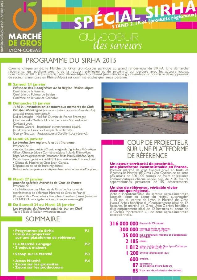 PROGRAMME DU SIRHA 2015 COUP DE PROJECTEUR SUR UNE PLATEFORME DE RÉFÉRENCE Comme chaque année, le Marché de Gros Lyon-Corb...