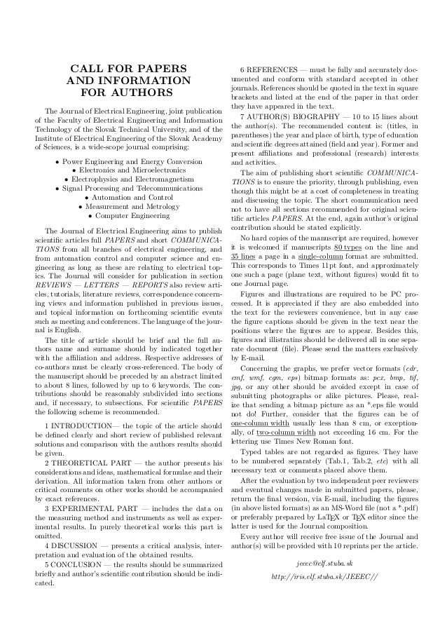 CALL FOR PAPERS AND INFORMATION FOR AUTHORS The Journal of Electrical Engineering, joint publication of the Faculty of Ele...