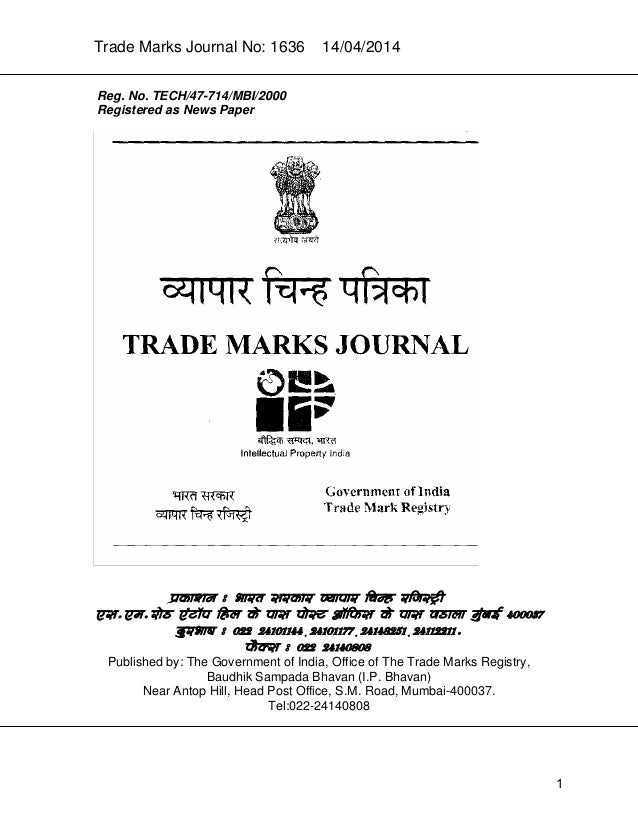 Trade Marks Journal No: 1636 14/04/2014 Reg. No. TECH/47-714/MBI/2000 Registered as News Paper p`kaSana : Baart sarkar vya...
