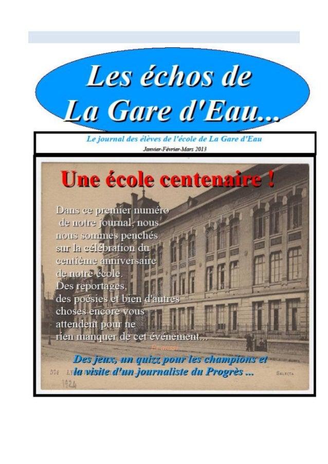 Le journal des élèves de lécole de la Gare dEauLes échos de la Gare dEau.Page 2Sommaire...Page 3 : EditorialPage 4 : Qui s...