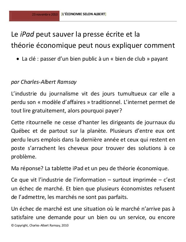 23 novembre 2010 [L'ÉCONOMIE SELON ALBERT] © Copyright, Charles-Albert Ramsay, 2010 Le iPad peut sauver la presse écrite e...