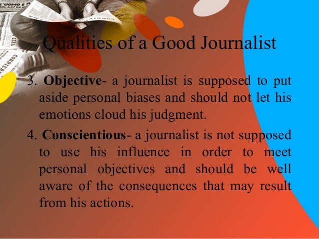 What qualities make someone a good journalist?