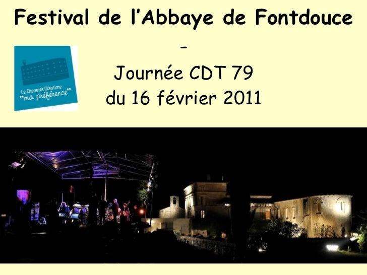 Festival de l'Abbaye de Fontdouce - Journée CDT 79 du 16 février 2011