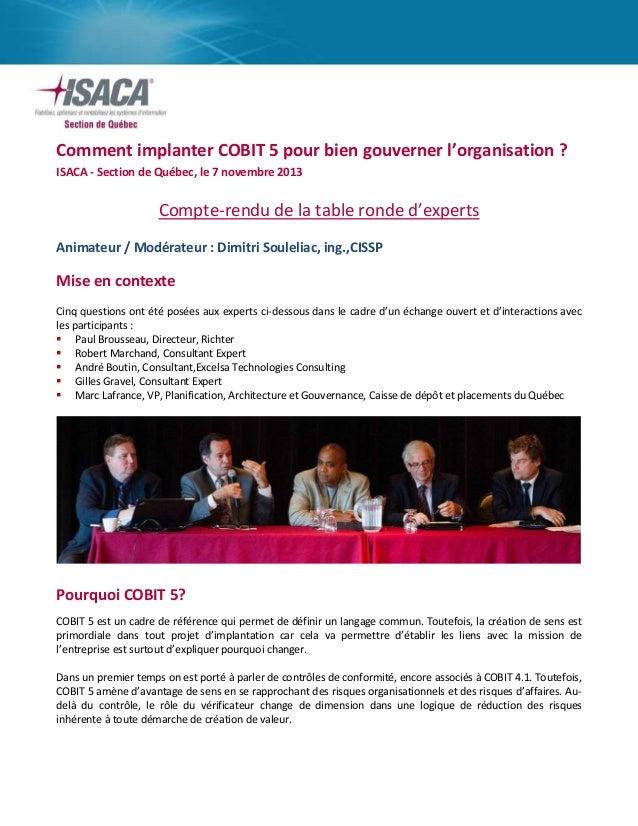 Comment implanter COBIT 5 pour bien gouverner l'organisation ? ISACA - Section de Québec, le 7 novembre 2013  Compte-rendu...