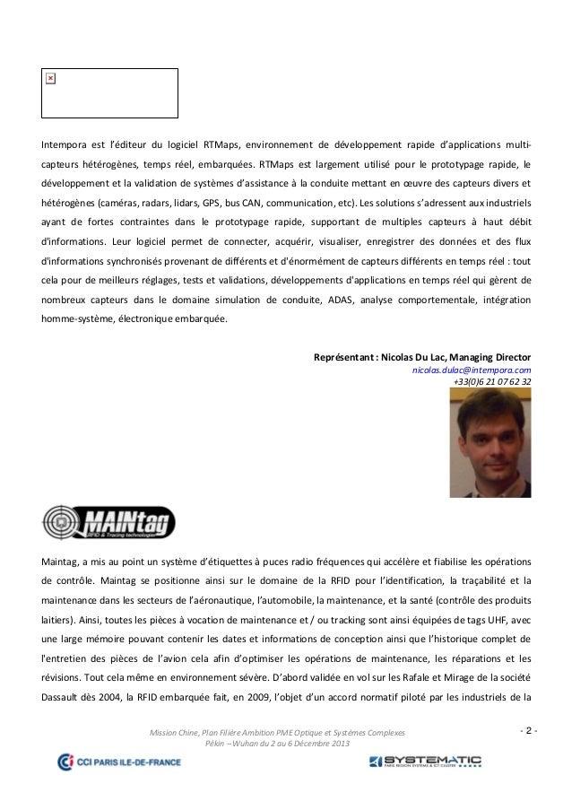 Intempora est l'éditeur du logiciel RTMaps, environnement de développement rapide d'applications multicapteurs hétérogènes...