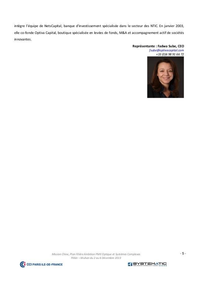 intègre l'équipe de NetsCapital, banque d'investissement spécialisée dans le secteur des NTIC. En janvier 2003, elle co-fo...