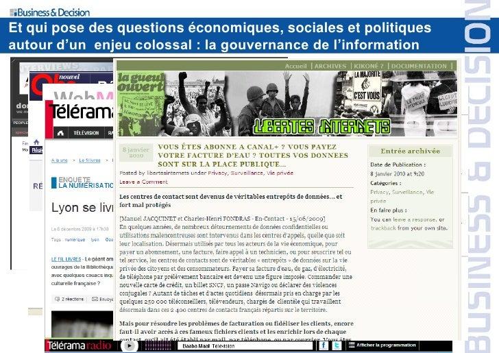 Et qui pose des questions économiques, sociales et politiques autour d'un enjeu colossal : la gouvernance de l'information...