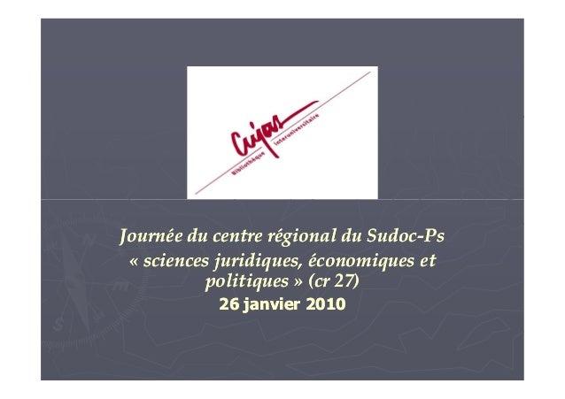 Journée du centre régional du SudocJournée du centre régional du Sudoc--PsPs «« sciences juridiques, économiques etscience...