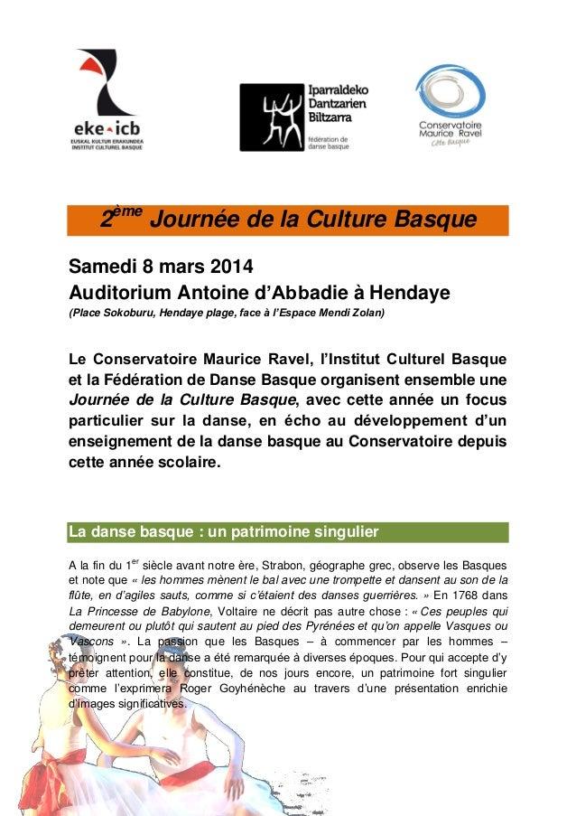 2ème Journée de la Culture Basque Samedi 8 mars 2014 Auditorium Antoine d'Abbadie à Hendaye (Place Sokoburu, Hendaye plage...