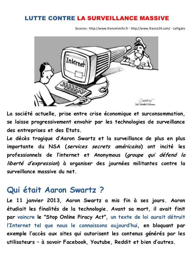 LUTTE CONTRE LA SURVEILLANCE MASSIVE Sources : http://www.francetvinfo.fr - http://www.france24.com/ - LeFigaro  La sociét...
