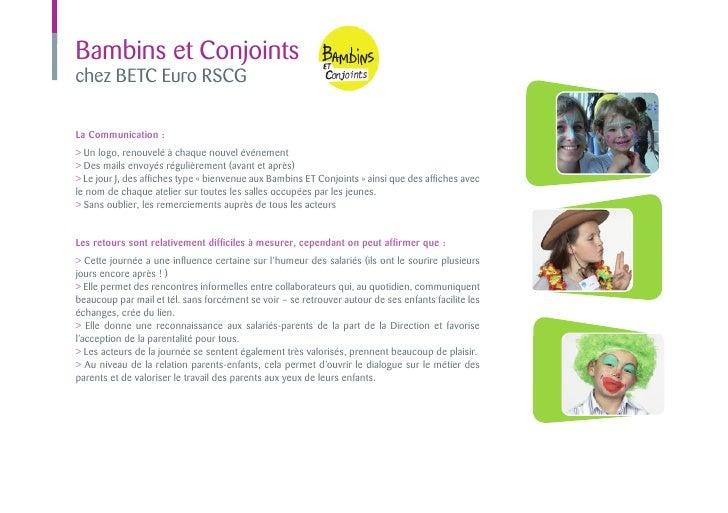 Bambins et Conjointschez BETC Euro RSCGLa Communication :> Un logo, renouvelé à chaque nouvel événement> Des mails envoyés...