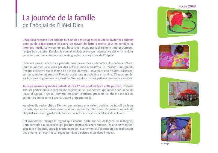 Focus 2009La journée de la famillede l'hôpital de l'Hôtel DieuL'hôpital a recensé 300 enfants au sein de ses équipes et so...