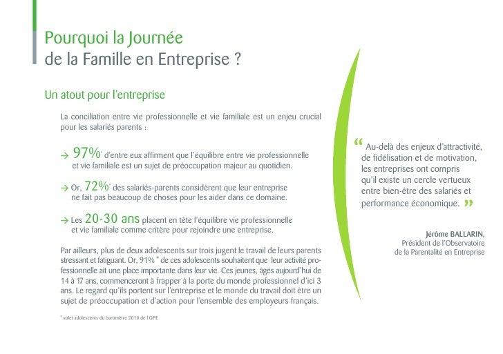 Pourquoi la Journéede la Famille en Entreprise ?Un atout pour l'entreprise   La conciliation entre vie professionnelle et ...