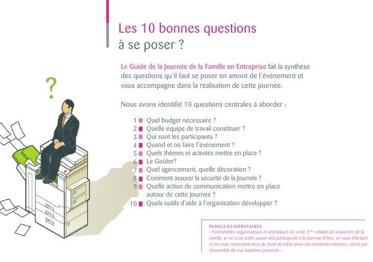 Les 10 bonnes questions    à se poser ?    Le Guide de la Journée de la Famille en Entreprise fait la synthèse?    des que...