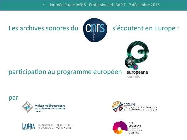 Les  archives  sonores  du                CNRS      s'écoutent  en  Europe  :      ...