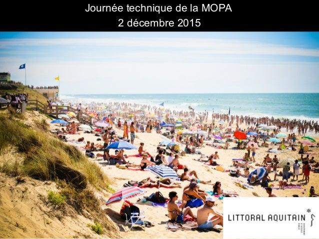 1 Journée technique de la MOPA 2 décembre 2015