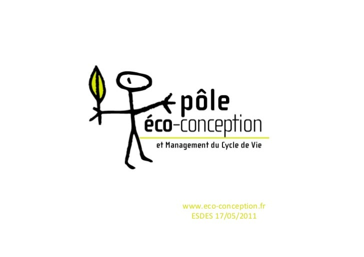 www.eco-conception.fr ESDES 17/05/2011