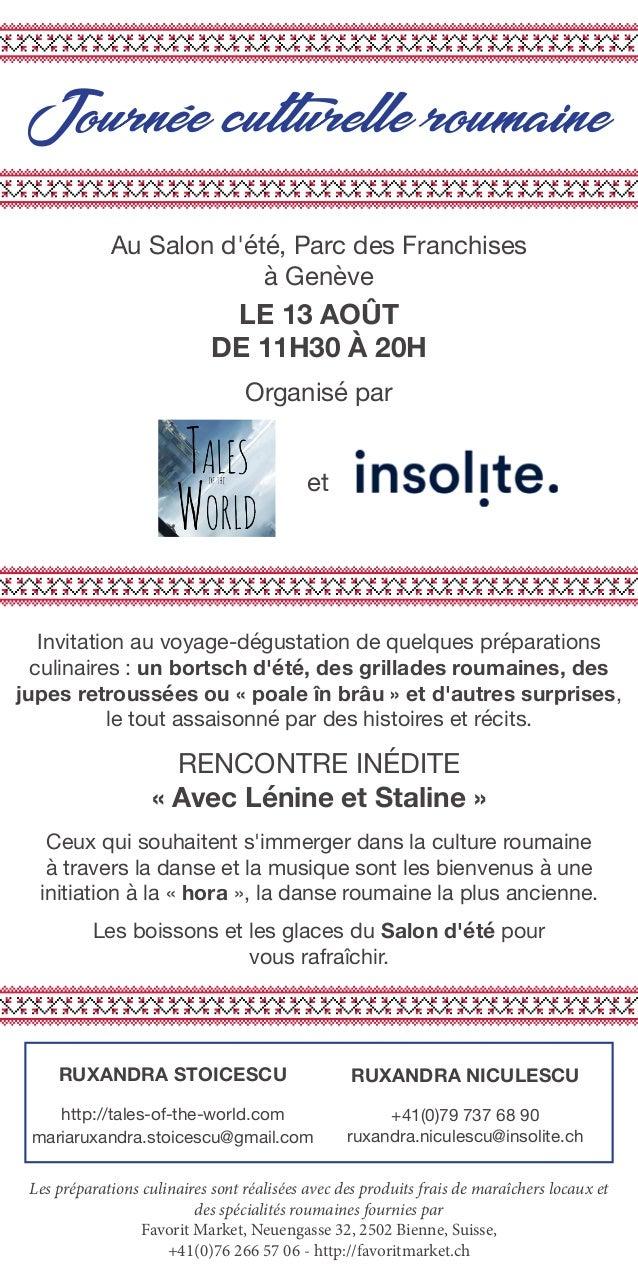 Journée culturelle roumaine Au Salon d'été, Parc des Franchises à Genève Organisé par LE 13 AOÛT DE 11H30 À 20H Invitation...