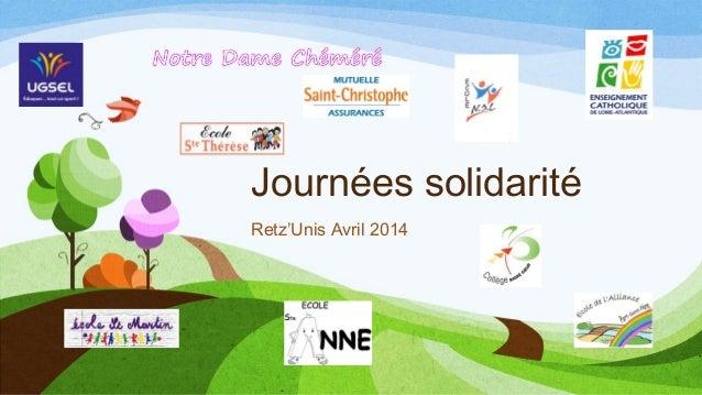 Journées solidarité Retz'Unis Avril 2014
