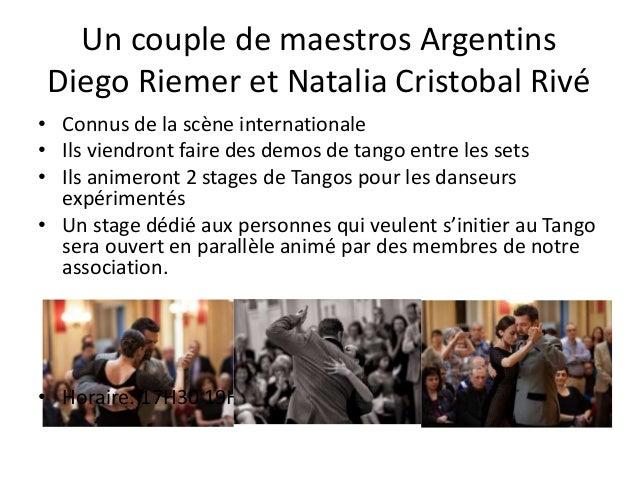 Un couple de maestros Argentins Diego Riemer et Natalia Cristobal Rivé • Connus de la scène internationale • Ils viendront...