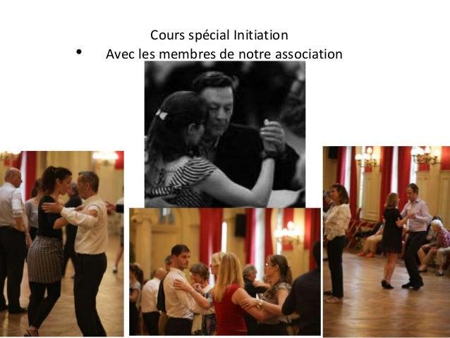 Cours spécial Initiation • Avec les membres de notre association