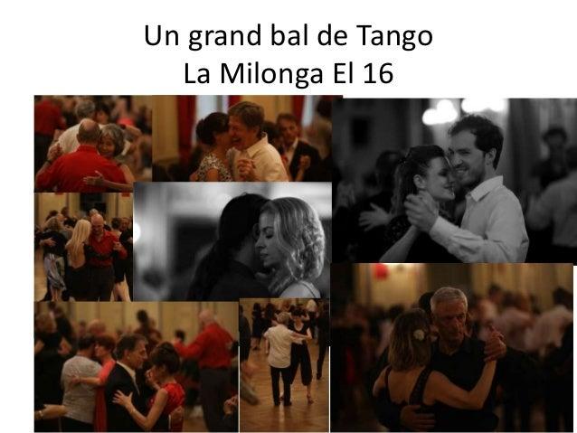 Un grand bal de Tango La Milonga El 16 • DJ's