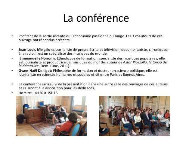 La conférence • Profitant de la sortie récente du Dictionnaire passionné du Tango. Les 3 coauteurs de cet ouvrage ont répo...
