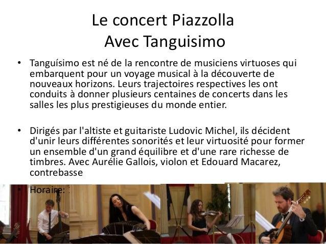 Le concert Piazzolla Avec Tanguisimo • Tanguísimo est né de la rencontre de musiciens virtuoses qui embarquent pour un voy...