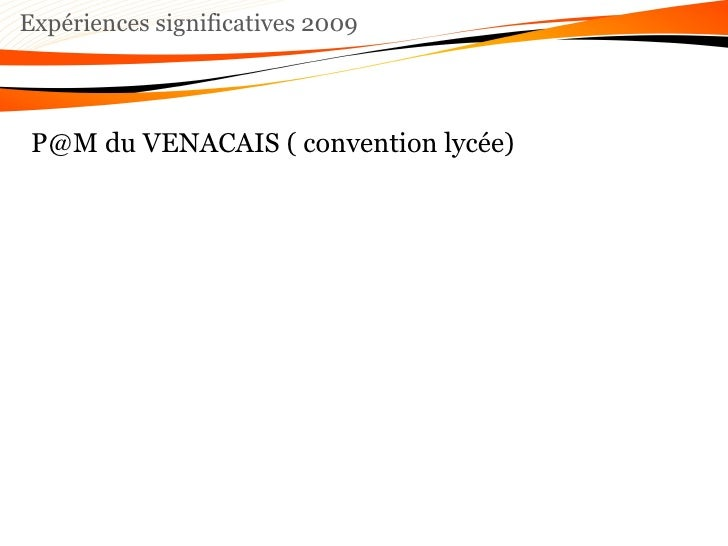Expériences significatives 2009 P@M du VENACAIS ( convention lycée)