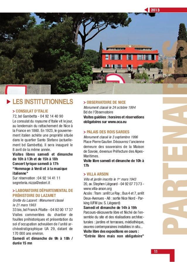 2013 11 LES INSTITUTIONNELS > CONSULAT D'ITALIE 72, bd Gambetta - 04 92 14 40 90 Le consulat du royaume d'Italie vit le jo...