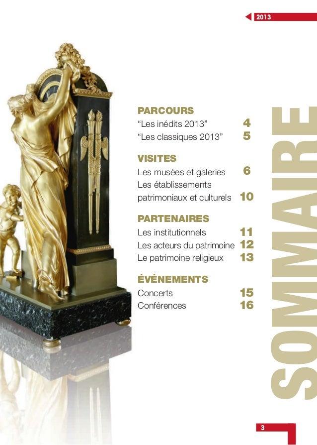 """3 2013 PARCOURS """"Les inédits 2013"""" """"Les classiques 2013"""" VISITES Les musées et galeries Les établissements patrimoniaux et..."""