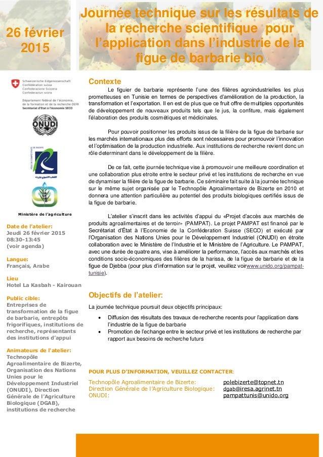 Contexte Le figuier de barbarie représente l'une des filières agroindustrielles les plus prometteuses en Tunisie en termes...