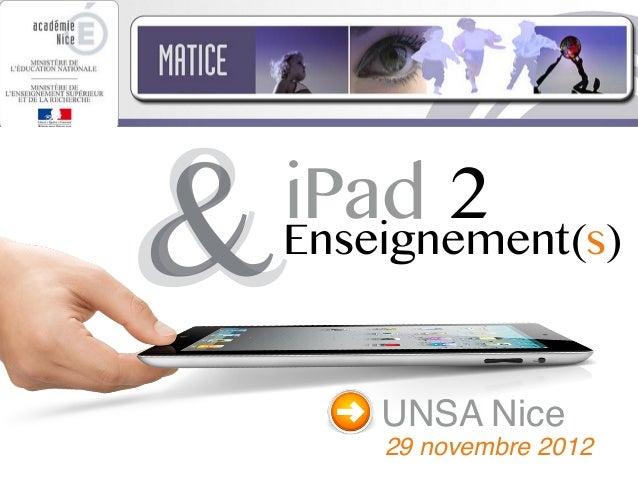 &iPad 2Enseignement(s)    UNSA Nice    29 novembre 2012