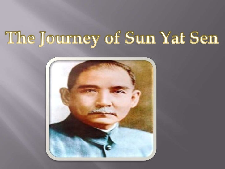 Sun Yat-sen (12 November 1866 – 12 March 1925)was aChinese revolutionary and president. As the foremostpioneer of National...