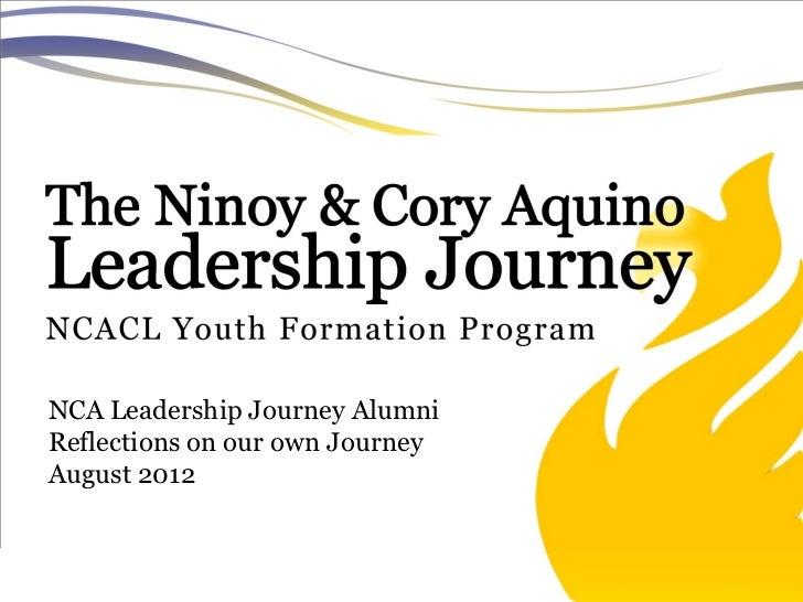 NCA Leadership Journey AlumniReflections on our own JourneyAugust 2012