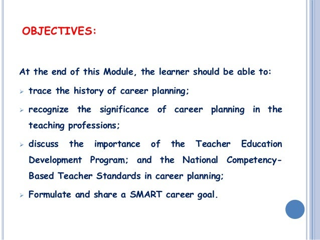 OBJECTIVES: ...  What Is My Career Objective