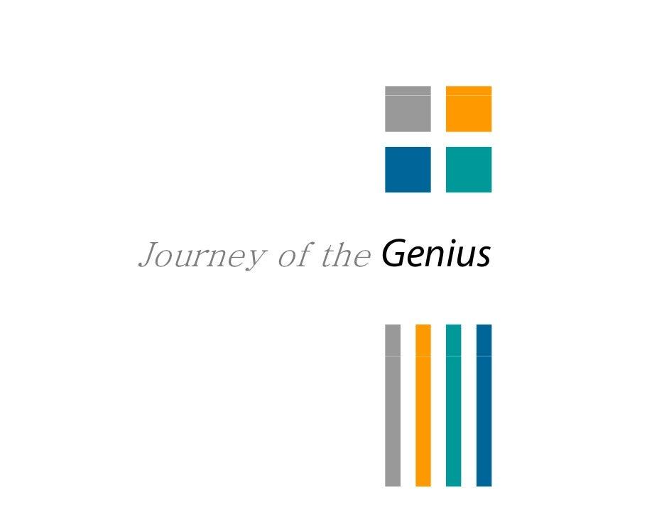 Journey of the Genius
